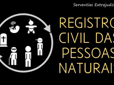 SERVENTIAS EXTRAJUDICIAIS – REGISTRO CIVIL DE PESSOAS NATURAIS.