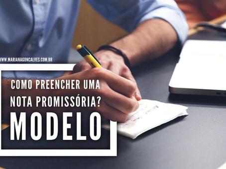 Como preencher uma Nota Promissória? MODELO