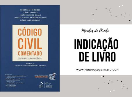 Código Civil Comentado - Indicação de Livro