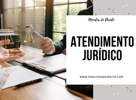 Como se preparar para um atendimento jurídico?