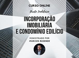 Curso_Marcus_Rezende_-_Incorporação.png