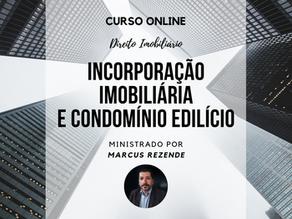 Curso Online - Condomínio Edilício e Incorporação Imobiliária.