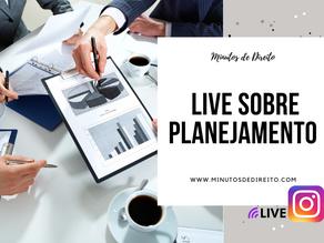 Live sobre planejamento para concurseiros e advogados