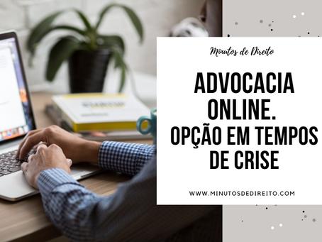 Advocacia Online em tempos de crise