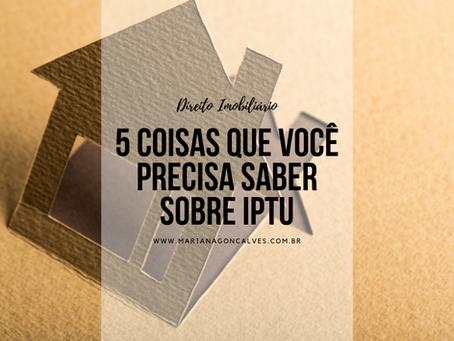 5 coisas que você precisa saber sobre IPTU