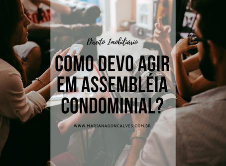 Como devo agir em assembléia condominial?