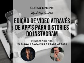 Curso online - Edição de vídeo através de app's para o Stories do Instagram