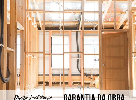 Entenda sobre a garantia obrigatória para obras na construção civil