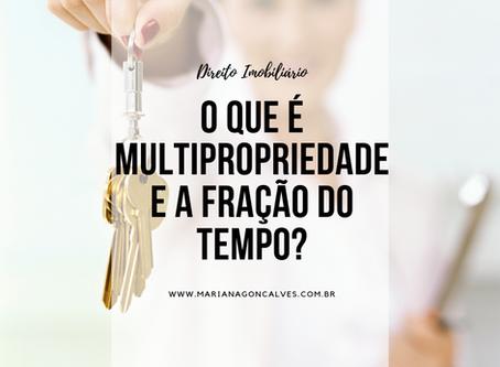 O que é Multipropriedade e a fração do tempo?