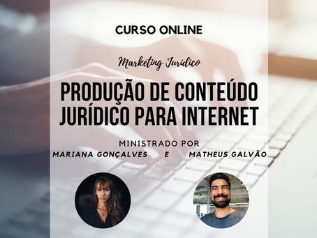 Curso Online - Produção de Conteúdo Jurídico para Internet