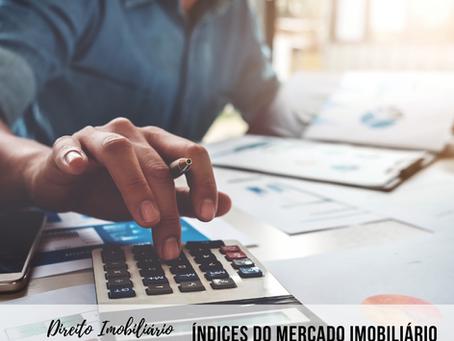 Os índices financeiros mais utilizados no mercado imobiliário.