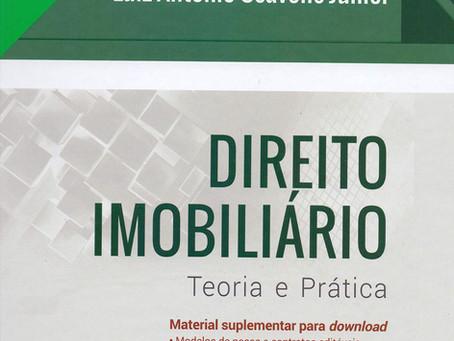 Direito Imobiliário - Teoria e Prática. - Indicação de Livro
