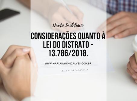 Considerações quanto à Lei do Distrato - 13.786/2018.