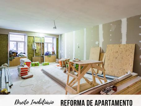 Vai fazer uma reforma no seu apartamento? Sabia que existem regras?