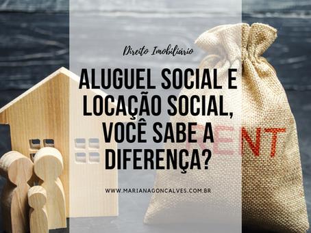 Aluguel social e locação social, você sabe a diferença?