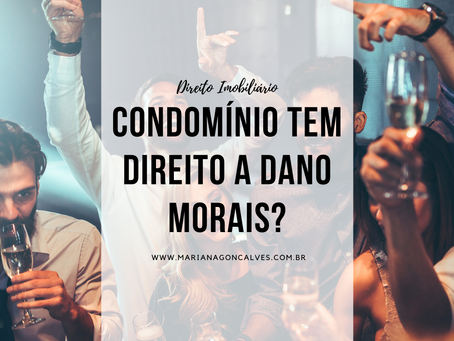 Condomínio tem direito a danos morais?