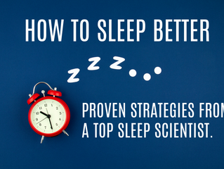 How To Sleep Better: Proven Strategies From a Top Sleep Scientist.