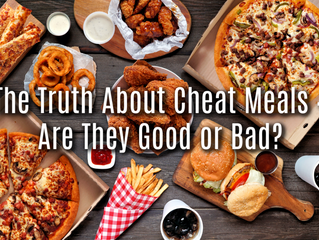 The Truth About Cheat Meals – Are They Good or Bad?
