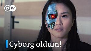 Hepimiz Çoktan Bir Cyborg Olduk