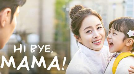 Hi Bye Mama