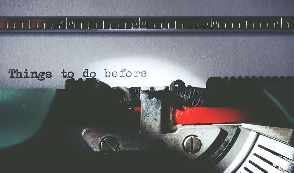 Typewriter typing things to do before