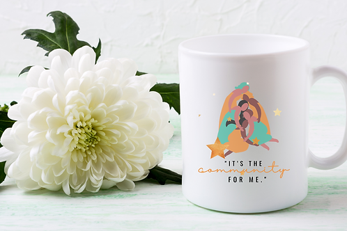 """It's the Community for Me"" Brand Boss Mug"