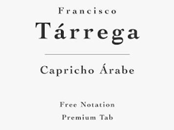 Capricho Arabe (Sheet Music & Tabs)