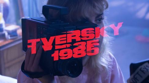 Videoclip TVERSKY - 1985