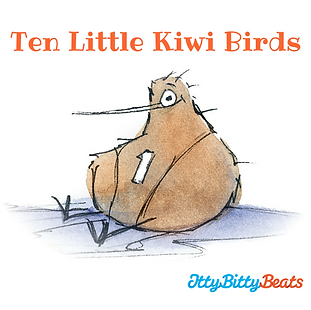 Ten Little Kiwi Birds - songs for New Zealand kids by Itty Bitty Beats