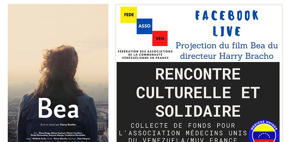 Rencontre culturelle et solidaire : projection du film BEA du réalisateur Harry Bracho