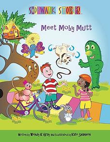 Sidewalk Stories Meet Moby Mutt