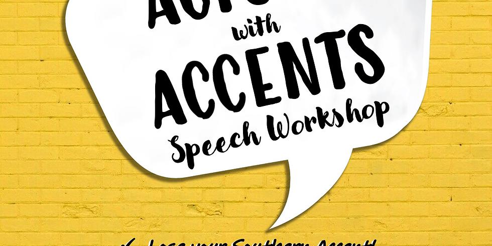 Actors with Accents Speech Workshop
