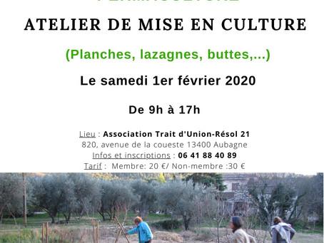 """Atelier """"Mise en culture"""" le 1er février 2020"""