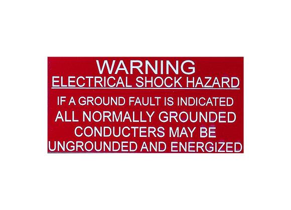 Warning Electrical Shock Hazard Ground Fault