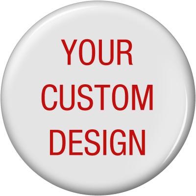 """Custom Buttons 2.25"""""""