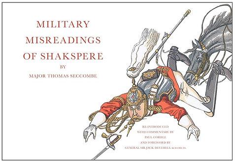 Book : 'Military Misreadings of Shakspere' by Major Thomas Seccombe
