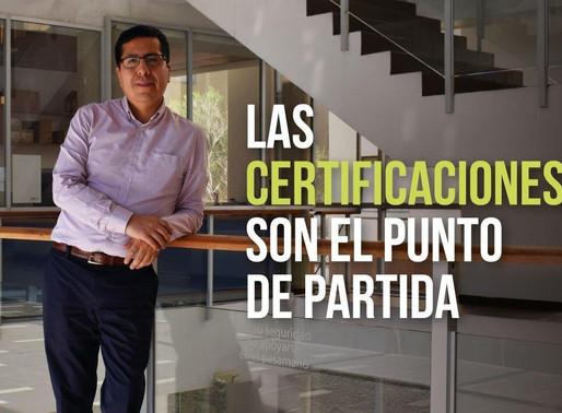 Las certificaciones son el punto de partida