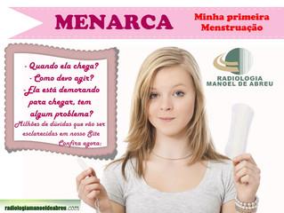 PRIMEIRA MENSTRUAÇÃO – MENARCA
