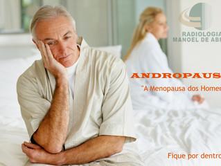 """ANDROPAUSA - """"A Menopausa dos Homens"""""""