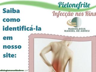 PIELONEFRITE – INFECÇÃO DOS RINS