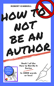 Free eBook How to Not Be An Author