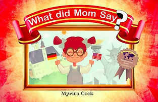 What Did Mom Say? Children's Book