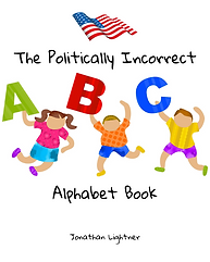 The Politically Incorrect Alphabet Book-for Adultst