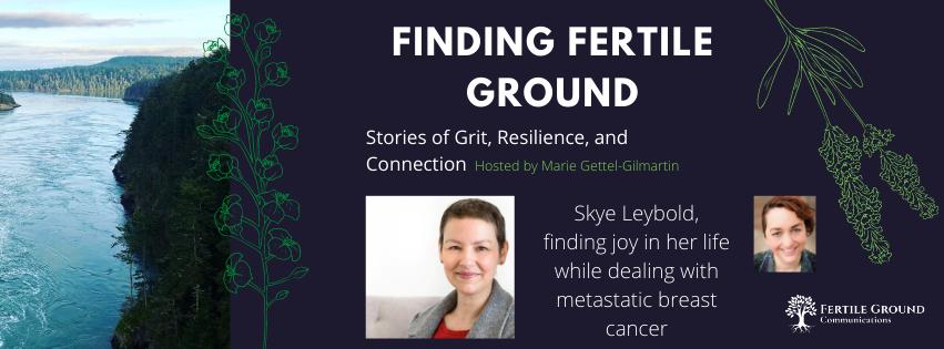 Finding Fertile Ground Podcast: Fierce Fighter Skye Leybold