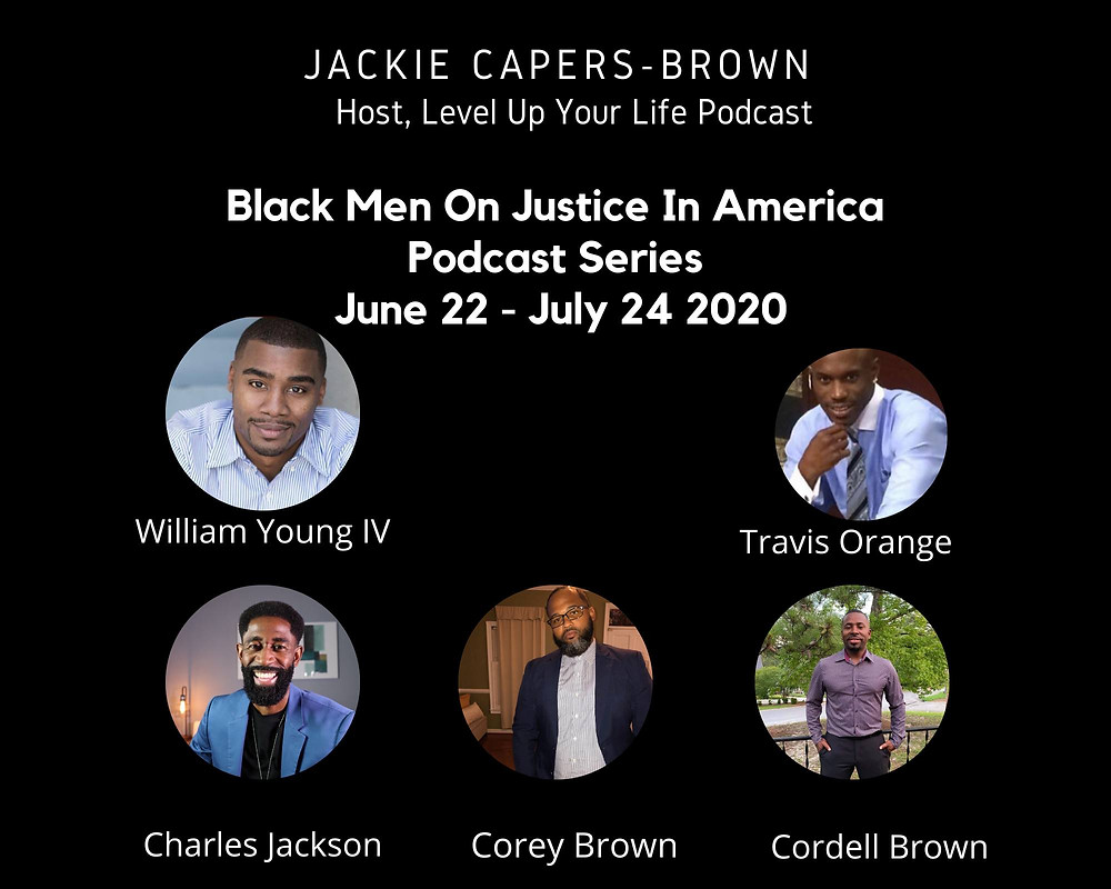 Black Men on Justice in America podcast series