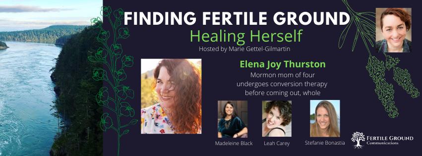 Elena Joy Thurston, Finding Fertile Ground Podcast