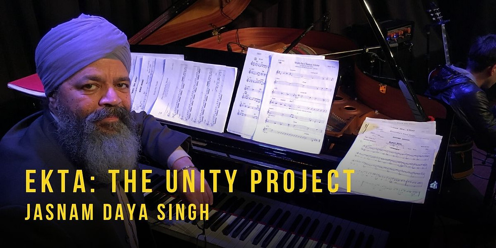 Jasnam Daya Sing, Ekta: The Unity Project