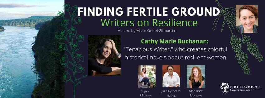 Writers on Resilience series, highlighting Cathy Marie Buchanan