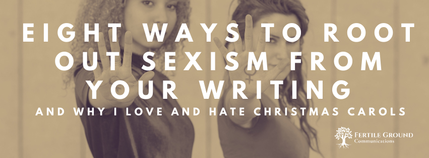 Eight ways to root out sexism from your writing