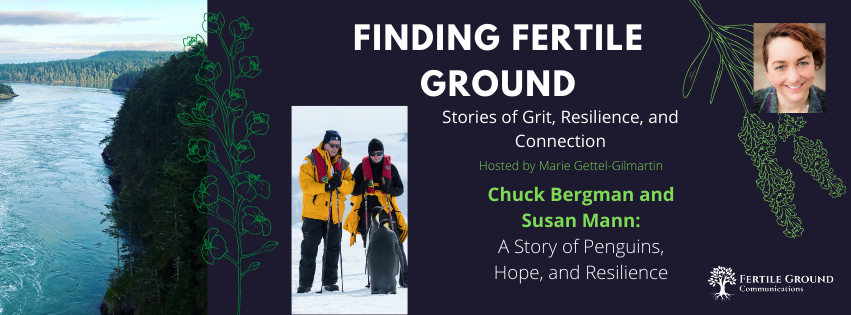 Chuck Bergman and Susan Mann on the Finding Fertile Ground Podcast